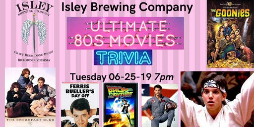 Trivia Tuesdays - Ultimate 80s Movies Trivia at Isley Brewing Company