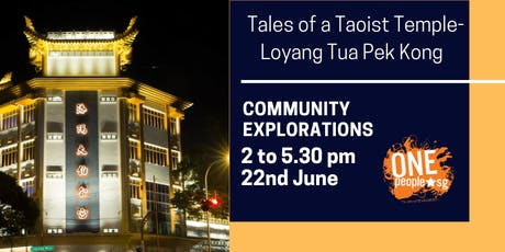 Heartland Dialogues and Experiences: Community Explorations - Tales of a Taoist Temple - Loyang Tua Pek Kong tickets