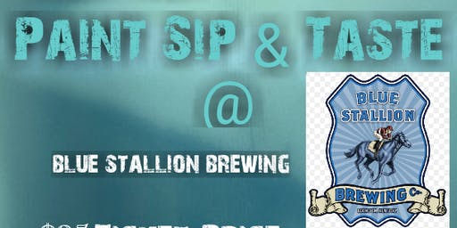 Paint Sip & Taste @ Blue Stallion