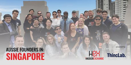 Aussie Founders in Singapore - Powered by Hacker Exchange and ThincLab tickets