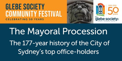 The Mayoral Procession: The 177-year history of the City of Sydney's top office-holders