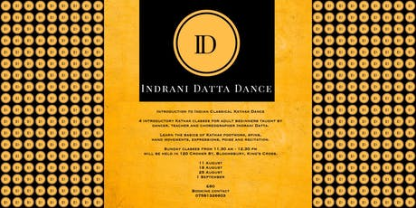 Introductory Classes to Kathak for Adult Beginners by Indrani Datta Dance tickets