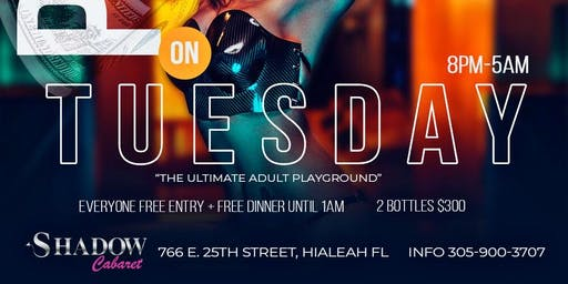 PLAY TUESDAYS @ SHADOW CABARET(FREE ENTRY+DINNER)