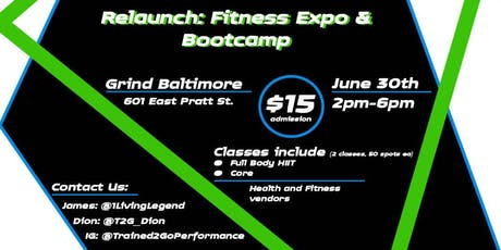 Trained2go performance Re-launch: fitness expo & bootcamp tickets