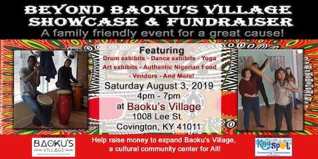 Beyond Baoku's Village Showcase & Fundraiser  tickets