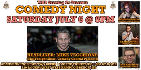 Comedy Night w/ Tonight Show's Mike Vecchione @ WHB Brewing Co tickets