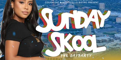 Sunday Skool The Day Party