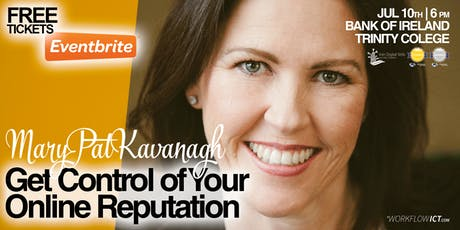 Get Control of Your Online Reputation with MaryPat Kavanagh at the Bank of Ireland Trinity College tickets