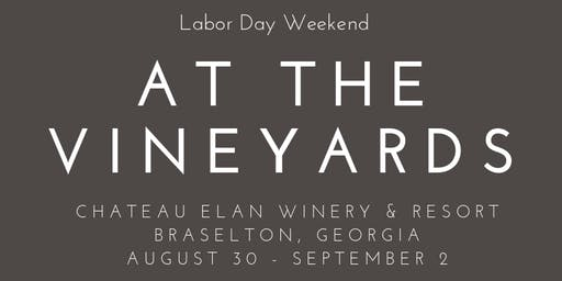 Labor Day at the Vineyard