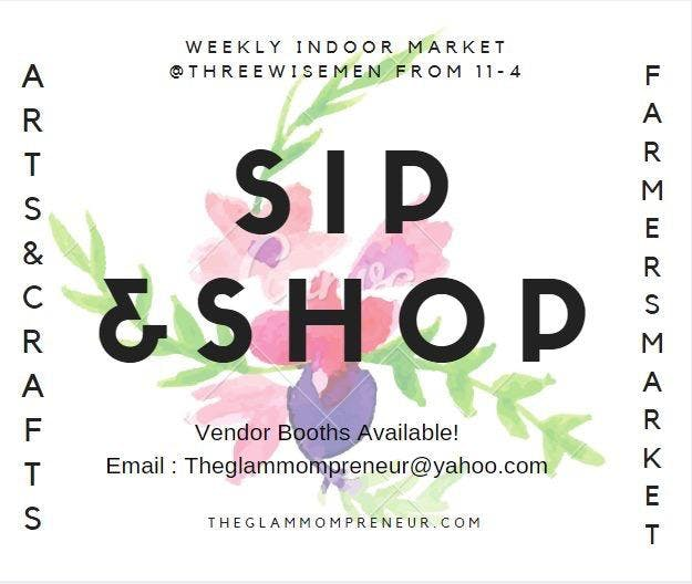 Sip & Shop Indoor Market