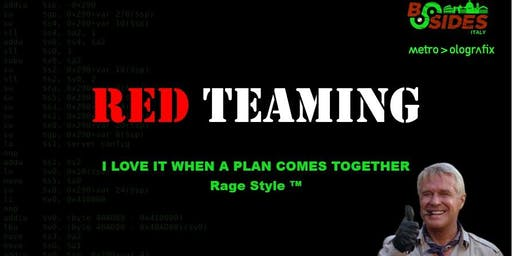 Red Teaming: I love it when a plan comes together, by namegar.