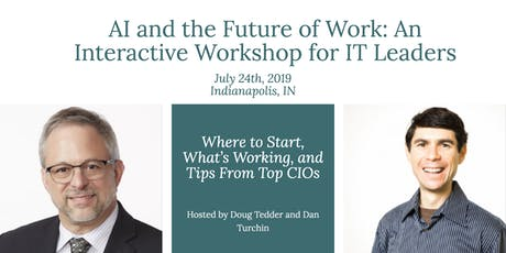 AI and the Future of Work:  An interactive workshop for IT Leaders tickets