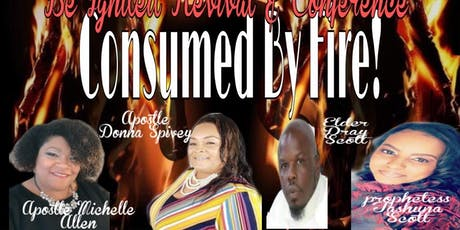 ignite Revival & Conference: Consumed by Fire tickets
