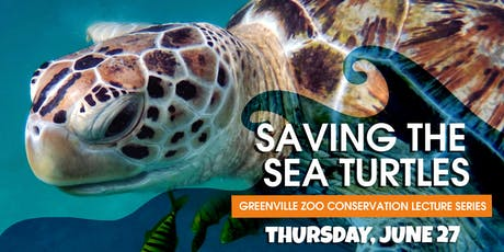 Saving the Sea Turtles – Greenville Zoo Conservation Lecture Series tickets
