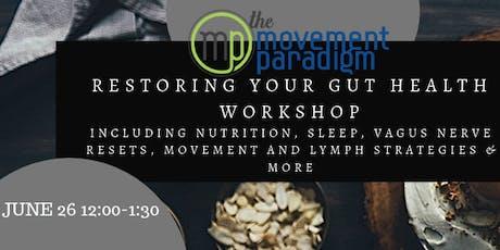 Restoring your gut health workshop tickets