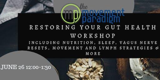 Restoring your gut health workshop
