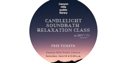Free Relaxation Session in Anaheim Hills - Canyon Hills Library - Presented by Zenfinite