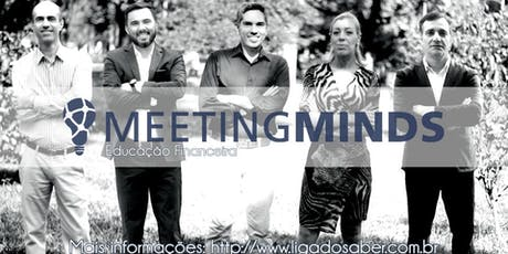 Meeting Minds Educação Financeira bilhetes