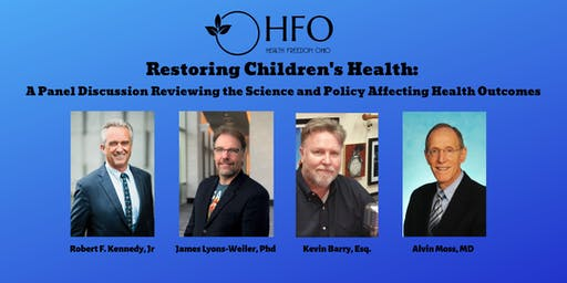 Restoring Children's Health: a Panel Discussion