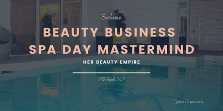 Beauty Business Spa Day Mastermind tickets