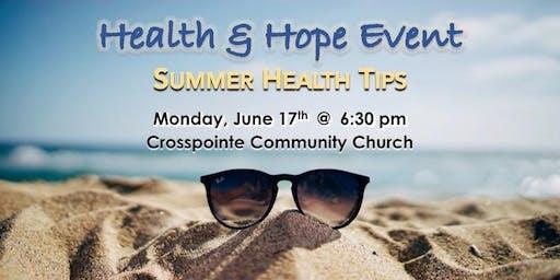 Health & Hope Summer Health Tips!