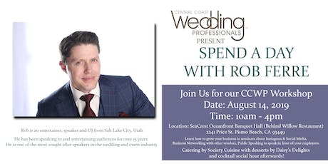 CCWP Workshop - Spend A Day With Rob Ferre tickets