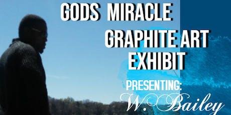 """Gods Miracle""  Art Exhibit tickets"