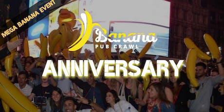 Banana Pub Crawl - Anniversary - 4 years already tickets