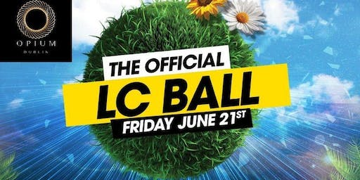 The Official LC Ball @ Opium - Sign Up For Guestlist - End of LC Ecams