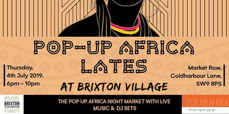 Pop Up Africa Lates @Brixton Village  tickets