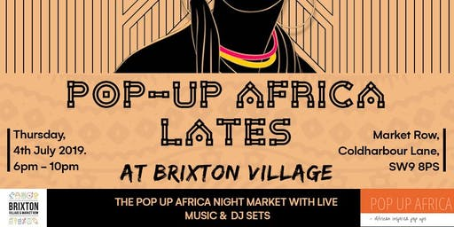 Pop Up Africa Lates @Brixton Village