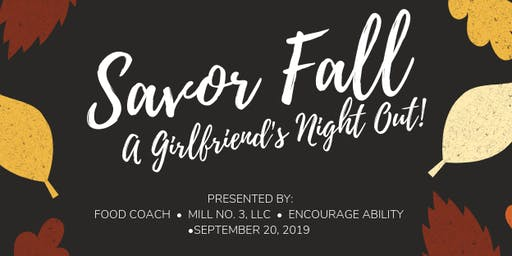 Savor Fall:  A Girlfriend's Night Out