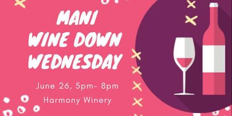 Mani Wine Down Wednesday  tickets