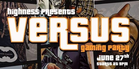 Versus Gaming Party  tickets