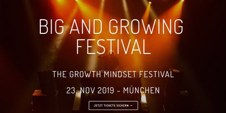 Big & Growing - The Growth Mindset Festival Tickets