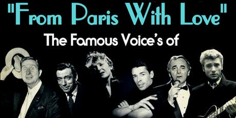 """""""From Paris With Love"""" Salute To Edith Piaf,Jacques Brel ,Charlez Aznavour  tickets"""