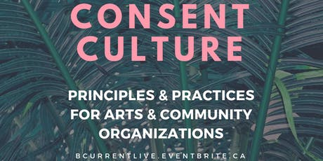 Cultivating Consent Culture: Principles & Practices tickets
