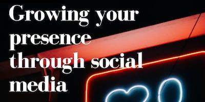 Growing your presence through social media