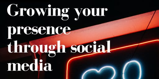 Growing your presence through social media