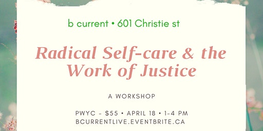 Radical Self-care & the Work of Justice