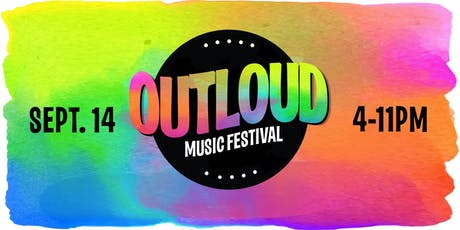 2019 OUTLOUD Music Festival tickets