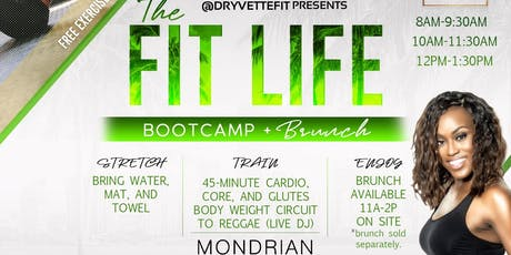 The Fit Life Bootcamp + Brunch (Penthouse Edition) tickets