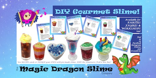 Gourmet Slime Workshop with Magic Dragon Slime @ YourSpace.Sutton
