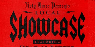 Local $5 Showcase @ Holy Diver