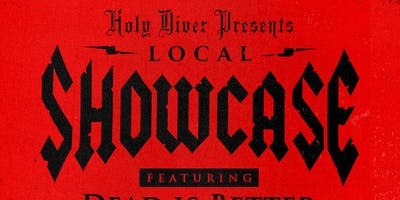Local $5 Showcase @ Holy Diver