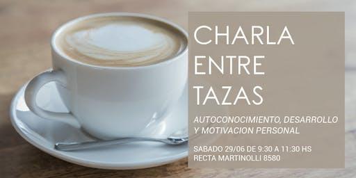 CHARLA ENTRE TAZAS: autoconocimiento, desarrollo y motivación personal.