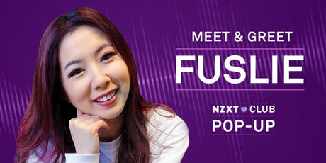 NZXT CLUB POP-UP: FUSLIE MEET & GREET tickets