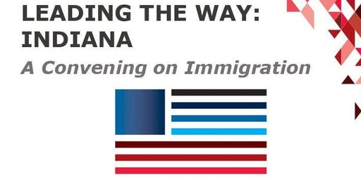 Leading the Way on Immigration: Indiana