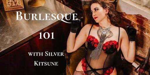 Bloom Festival: Burlesque 101 with Silver Kitsune