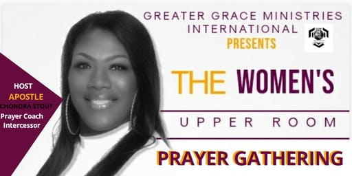 The Women's Upper Room Prayer Gathering!
